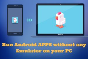Run Android Apps on your PC Without Bluestacks Or Emulator logo