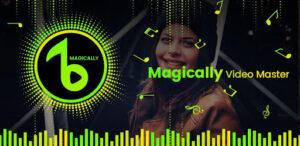 Magically Video Master App Download For laptop & Desktop in www.techfizzi.com