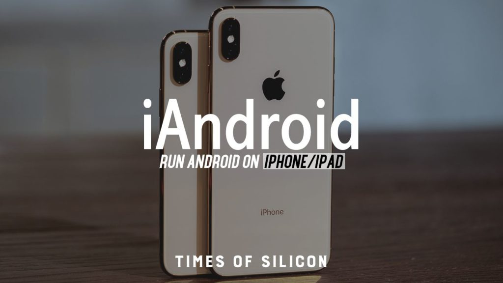 iAndroid 141312 Download and-Install For iphone ipad Without Jailbreak