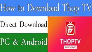 thoptv for pc download 3264 bit windows 10,8,7 & MAC desktop 2021 www.techfizzi.com
