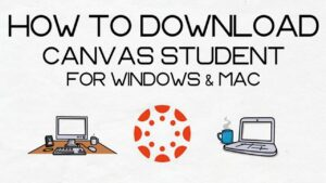 canvas student app for pc Windows 10,8,7 & MAC Free 2021 Download desktop