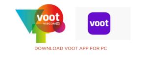 download voot app for pc Windows 10,8,7 & MAC 2021 desktop