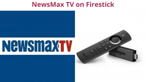 How To Newsmax TV On Firestick Best Free Latest Method(Guide)