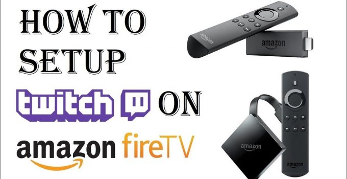 How To Twitch on Fire TV Best Method(Guide) 2021 Tutorial Available