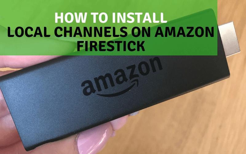 Local Channels On JailBroken Firestick To Watch Free