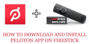 How To Install Peloton On Firestick [Guide] 2021 Best Method