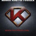 newest kodi for firestick 2021