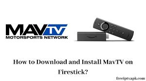 Download & Install MAVTV On Firestick - Best Guide (2021)