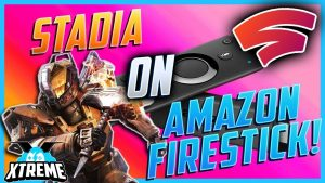 Download & Install Stadia On Firestick Best Guide With Method 2021